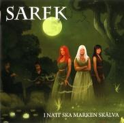 Sarek - I Natt ska Marken Skälva